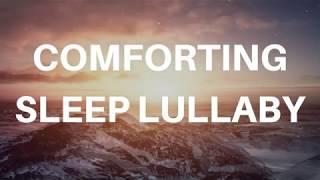 COMFORTING DEEP SLEEP LULLABY (Voice only)Fall asleep fast, feel comfort, relaxing sleep