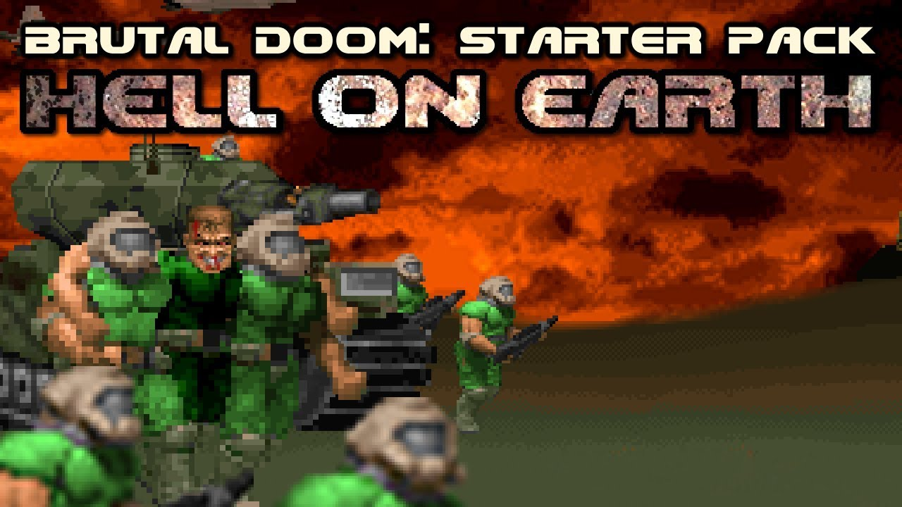 Brutal Doom: Hell on Earth Starter Pack