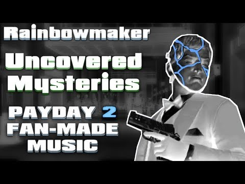 Uncovered Mysteries (PAYDAY 2 Inspired Music)