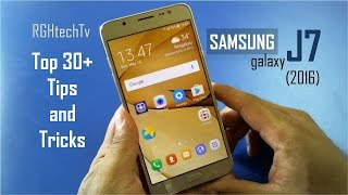 30+ Samsung Galaxy J7 2016 Tips and Tricks