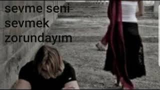 Erkan Acar diyorsun ki beni sevme seni sevmek zorundayım