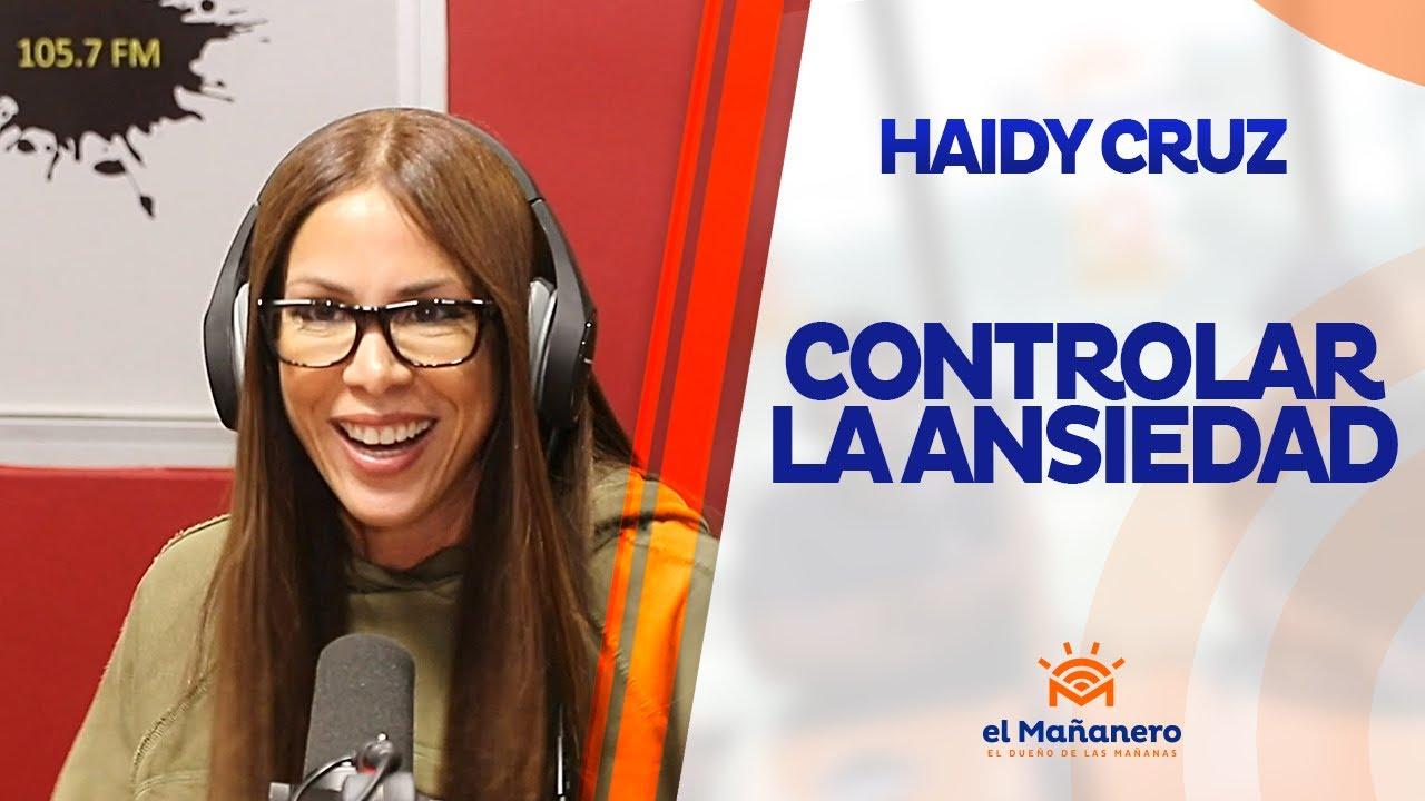 Haidy Cruz - Como controlar la ansiedad - YouTube
