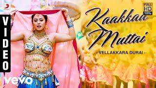 Vellakkara Durai - Kaakkaa Muttai Video | Vikram Prabhu, D. Imman
