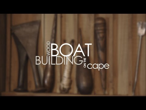 Boat Building on Cape Cod