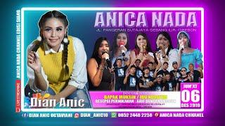 Gambar cover LIVE ANICA NADA (DIAN ANIC) | EDISI siang 06 DESEMBER 2019 | KALIWEDI LOR | KALIWEDI | CIREBON