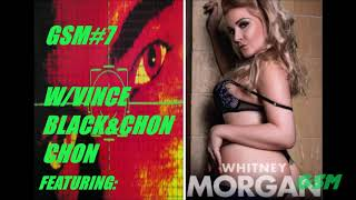 Ep.#7 FEAT. MISS WHITNEY MORGAN!!!