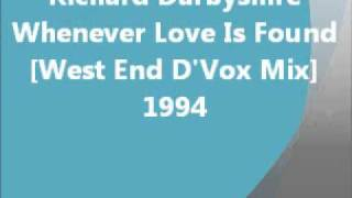 Club - Whenever Love Is Found [West End D
