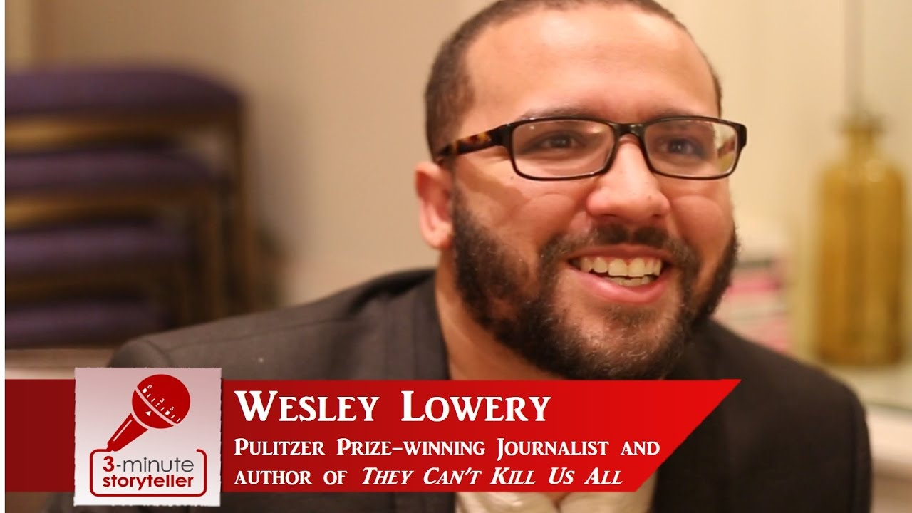 WESLEY LOWERY, Pulitzer Prize-Winning Journalist and Author of ...