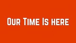 Demi Lovato, Meaghan Martin & Aaryn Doyle - Our Time Is Here (Lyrics) YouTube Videos