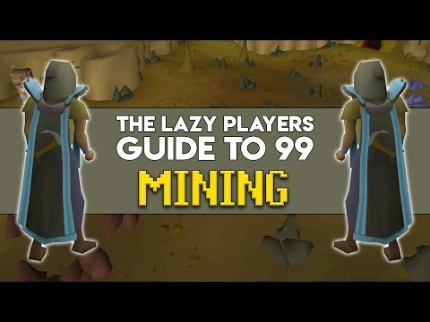 The Lazy Players Guide To 99 Mining