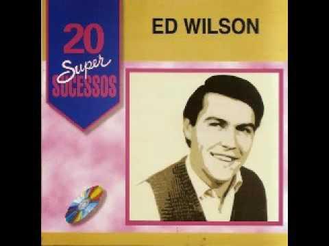 Ed Wilson 20 sucessos