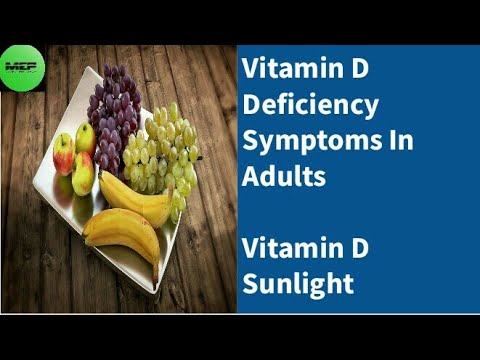 Vitamin D Deficiency Symptoms In Adults - Vitamin D Sunlight - Mind Energy Power