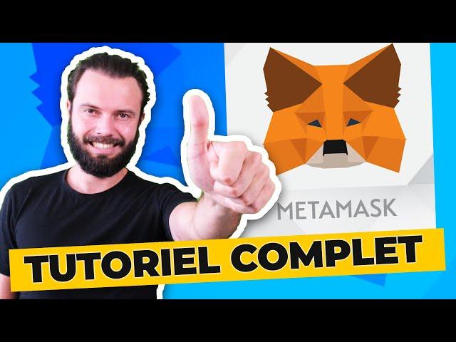 Metamask - Tutoriel complet d'installation pour débutant en Français