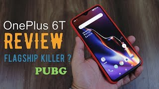 Oneplus 6T review - with PUBG Game play, is it still a flagship killer?