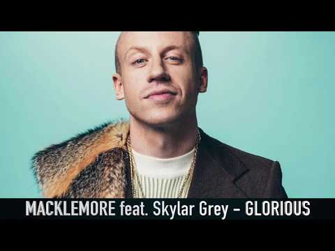 MACKLEMORE feat. Skylar Grey - GLORIOUS (Lyrics / Lyric Video)