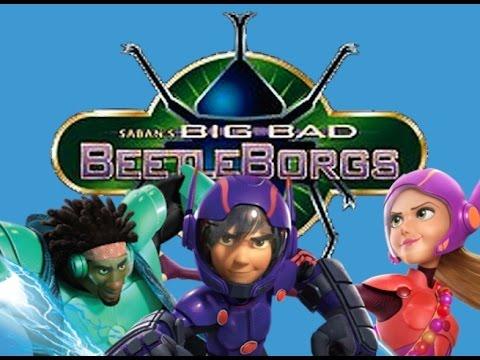 Big Hero 6(Big Bad Beetleborgs Style)