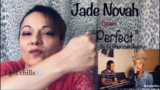 "Ed Sheeran ft Beyoncé ""Perfect"" Covered by Jade Novak Reaction Video"