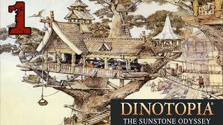 Dinotopia: The Sunstone Odyssey - #1 | Different Paths