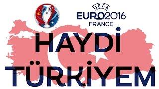 Haydi Türkiye Murat Başaran Official Klip Euro 2016