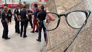 HE BROKE MY GLASSES (POLICE CALLED)