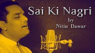 Sai Ki Nagri - a melodious song by Nitin Dawar || Art of Living Songs