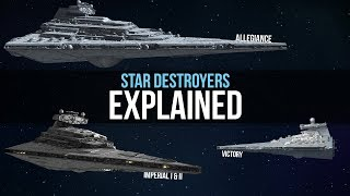 Imperial Star Destroyer Types Explained   Star Wars Legends Lore