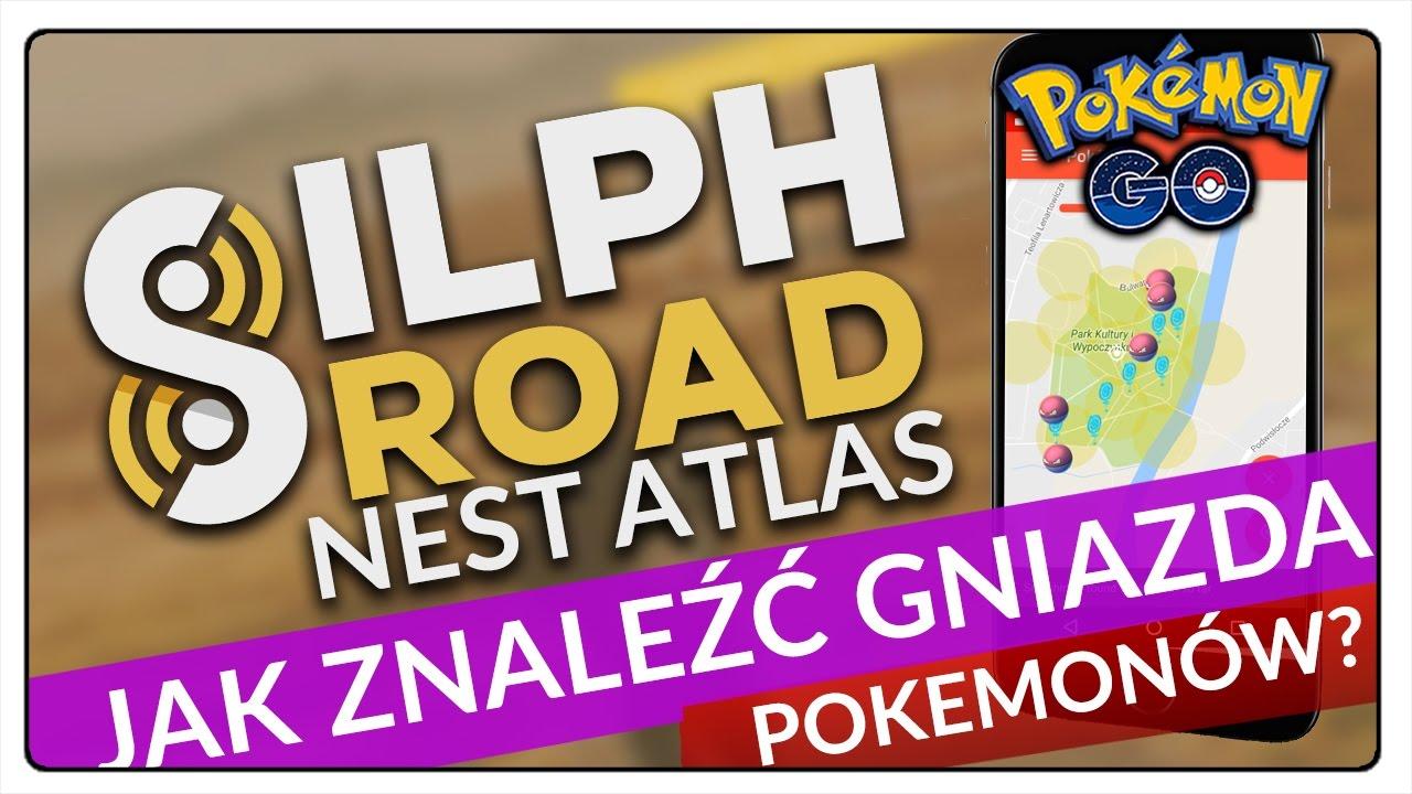 jak znaleŹĆ gniazda pokemonÓw w pokemon go the silph road