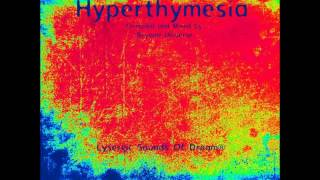 Hyperthymesia a set by Beyond Universe promo 2013 (Time 2 Live -Inner Self )