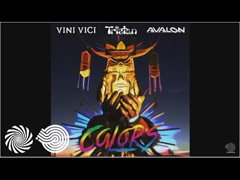 Vini Vici & Tristan & Avalon - Colors