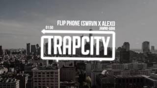 Jawnii-Abhi - Flip Phone (SWRVN X ALEXI. Remix)