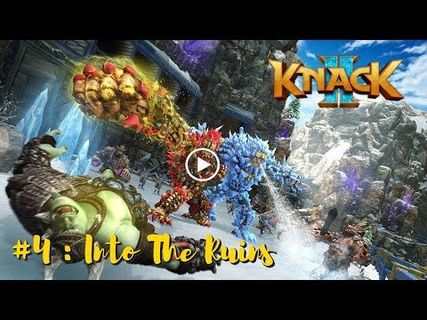 KNACK 2 PS4 | New Knack Game Lets Play Gameplay Walkthrough Playthrough Part 4