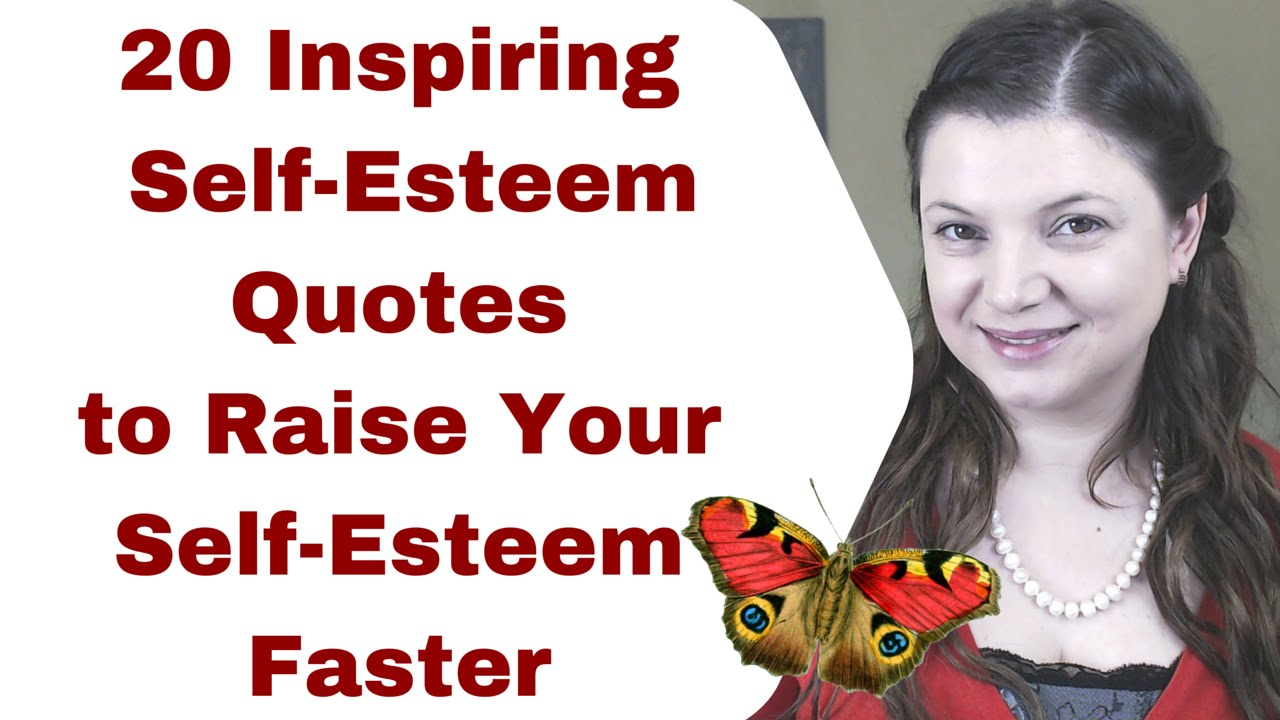 Quotes About Self Esteem 20 Inspiring Selfesteem Quotes To Raise Your Selfesteem Faster