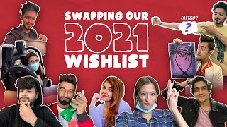SWAPPING OUR 2021 WISHLIST | DAMNFAM |