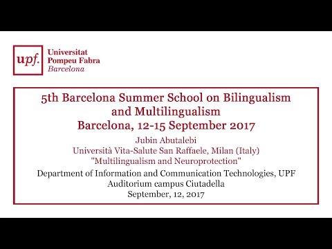 """Multilingualism and Neuroprotection"". Jubin Abutalebi"