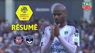 Toulouse FC - Girondins de Bordeaux ( 2-1 ) - Résumé - (TFC - GdB) / 2018-19
