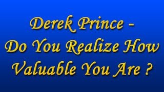 Derek Prince - Do You Realize How Valuable You Are? (with Chinese Subs)