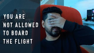 Why Air India not letting me board the flight | Worst flying experience ever.
