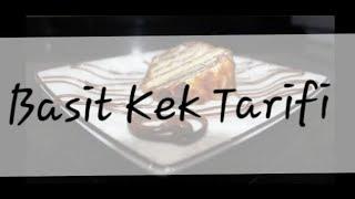 Kolay Kek Tarifi - Hem Basit Hem Hızlı. Tam kıvamında tarif