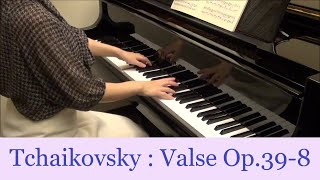 Tchaikovsky : Valse Op.39-8 Tomoko Watanabe(Pf.)