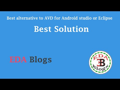 Best alternative to AVD for Android studio or Eclipse