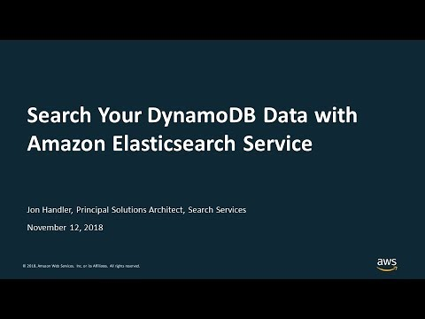 Search Your DynamoDB Data with Amazon Elasticsearch Service - AWS Online  Tech Talks