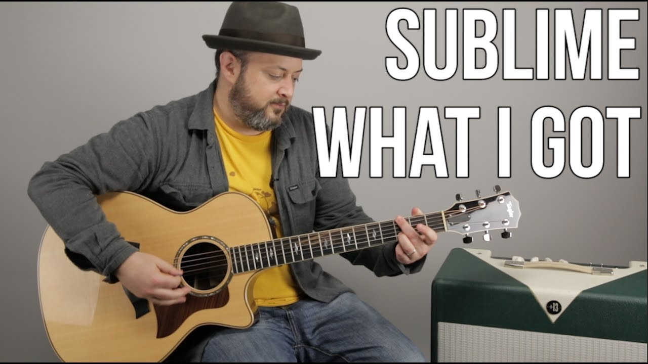 How To Play What I Got By Sublime On Guitar Youtube