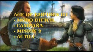 Age of Empires 3: Campaña - Mision 2 Modo DIFICIL Acto 1