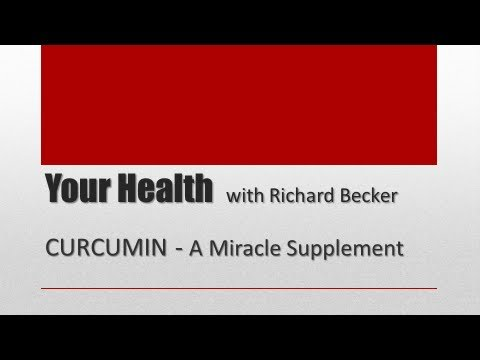 Curcumin: A Miracle Supplement
