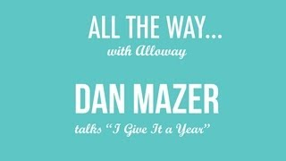 """Interview with Dan Mazer, Writer/Director of """"I Give It A Year"""""""