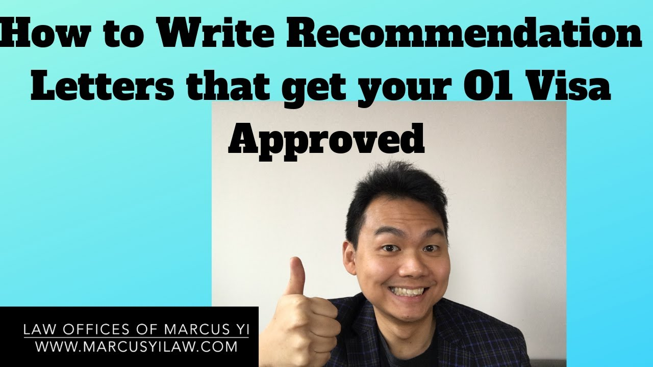 O1 Visa Recommendation Letters Sample/Guide: Write Testimonials that will  get your O1 Visa Approved