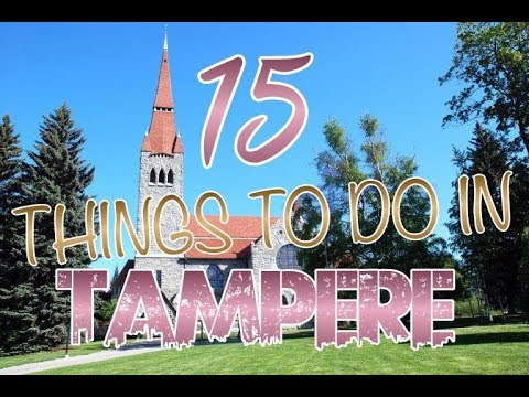 Top 15 Things To Do In Tampere, Finland