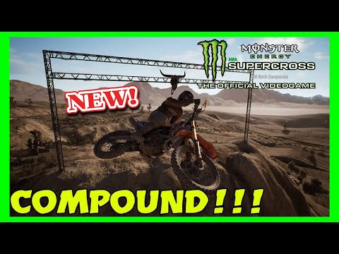Monster Energy Supercross The Game - COMPOUND - MX TRACK - NEW DLC