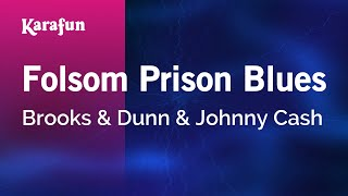 Karaoke Folsom Prison Blues - Brooks & Dunn *