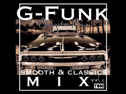 G-Funk Gangsta-Rap smooth & classics  MIX vol.2